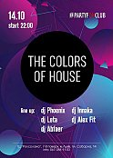 Вечірка «The colors of house»